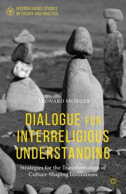 Dialogue for Interreligious Understanding: St