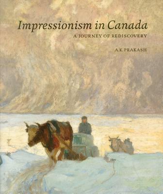 Impressionism in Canada: A Journey of Redisco