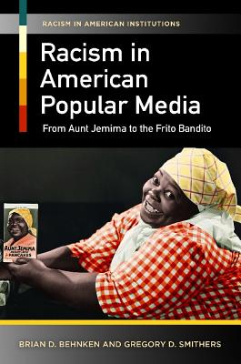 Racism in American Popular Media: From Aunt J