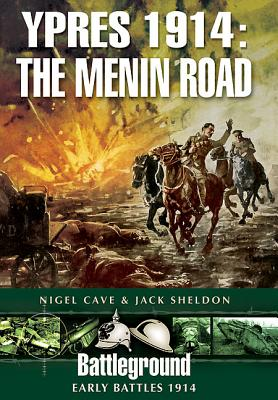 Ypres 1914: The Menin Road
