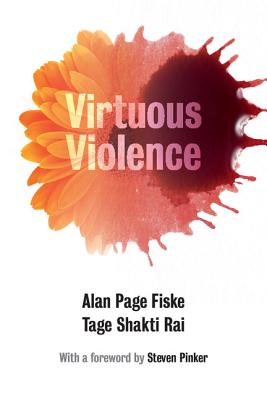 Virtuous Violence: Hurting and Killing to Cre