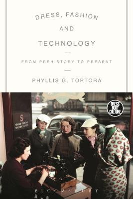 Dress Fashion and Technology: From Prehistory