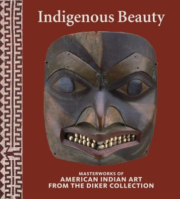 Indigenous Beauty: Masterworks of American In