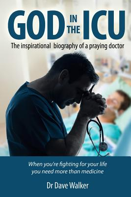 God in the ICU: One man's search for intimacy and meaning