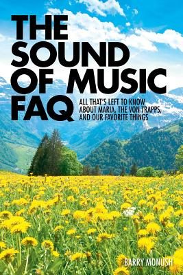 The Sound of Music FAQ: All That's Left to Kn