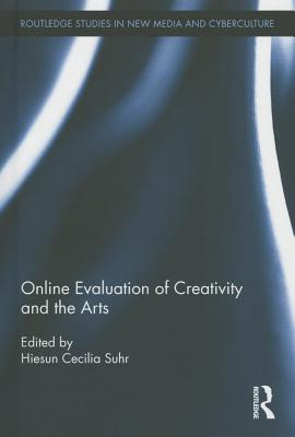 Online Evaluation of Creativity and the Arts