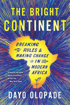 The Bright Continent: Breaking Rules and Maki