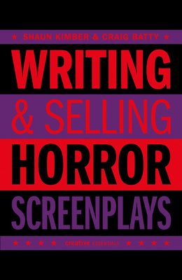 Writing   Selling Horror Screenplays