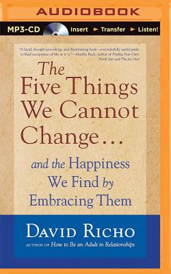 The Five Things We Cannot Change: and the Hap