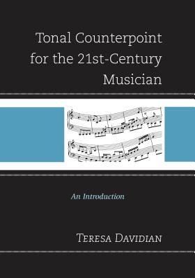 Tonal Counterpoint for the 21st~Century Music