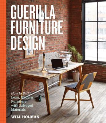 Guerilla Furniture Design: How to Build Lean