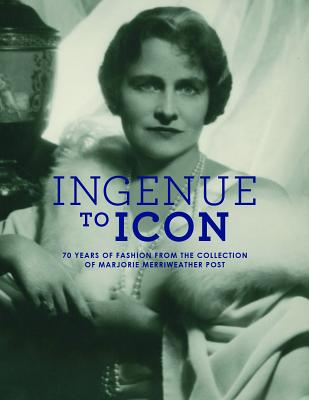 Ingenue to Icon: 70 Years of Fashion from the