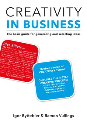 Creativity in Business: The Basic Guide for G
