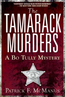 The Tamarack Murders: A Bo Tully Mystery