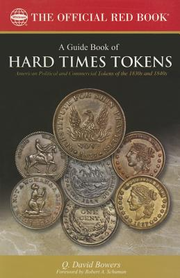A Guide Book of Hard Times Tokens: Political