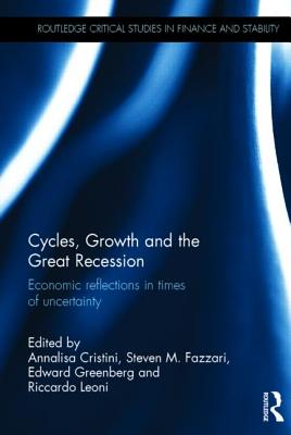 Cycles, Growth and the Great Recession: Economic Reflections in Times of Uncertainty