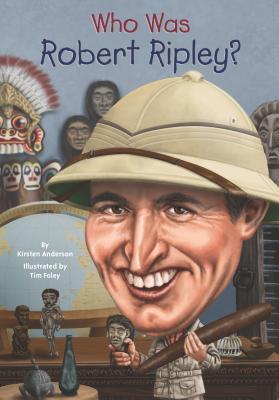 Who Was Robert Ripley?