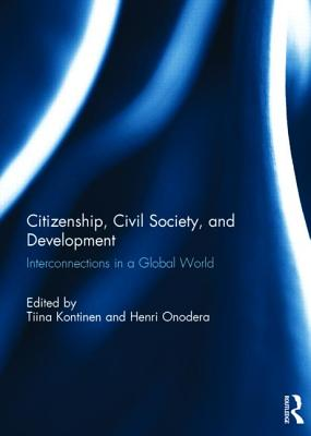 Citizenship, Civil Society and Development: Interconnections in a Global World