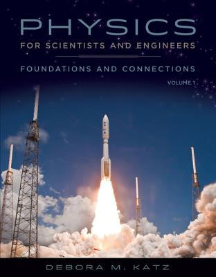 Physics for Scientists and Engineers: Foundations and Connections: Advance Edition