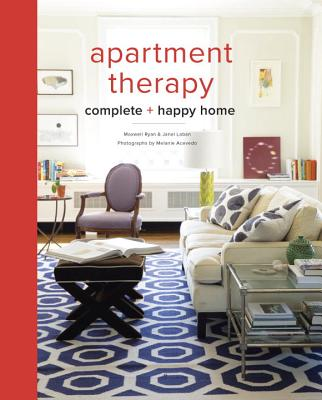 The Apartment Therapy Complete  Happy Home