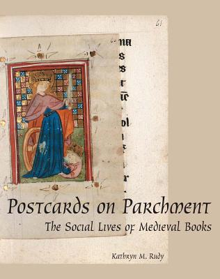 Postcards on Parchment: The Social Lives of M