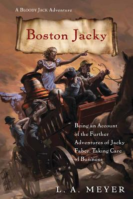 Boston Jacky: Being an Account of the Further
