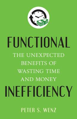 Functional Inefficiency: The Unexpected Benef