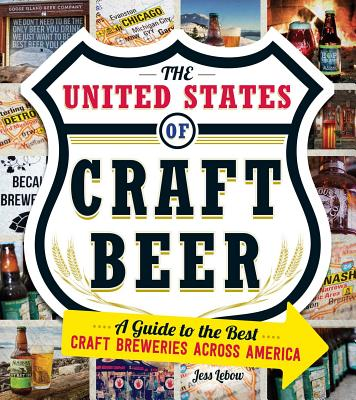 The United States of Craft Beer: A Guide to t