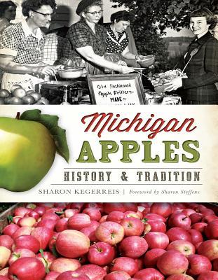 Michigan Apples: History   Tradition