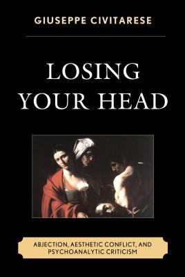 Losing Your Head: Abjection Aesthetic Conflic