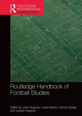 Routledge Handbook of Football Studies