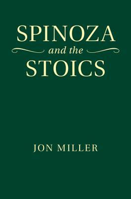 Spinoza and the Stoics