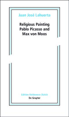 Religious Painting: Picasso and Max von Moos