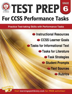 Test Prep for CCSS Performance Tasks Grade 6
