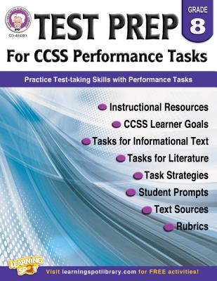 Test Prep for CCSS Performance Tasks Grade 8