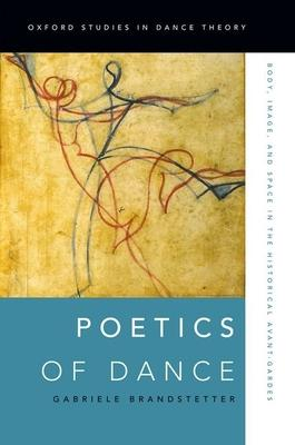 Poetics of Dance: Body Image and Space in the