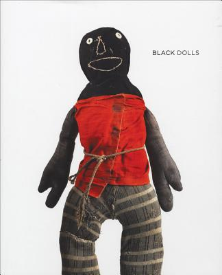 Black Dolls: From the Collection of Deborah N