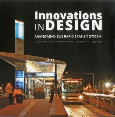 Innovations in Design: Ahmedabad Bus Rapid Tr