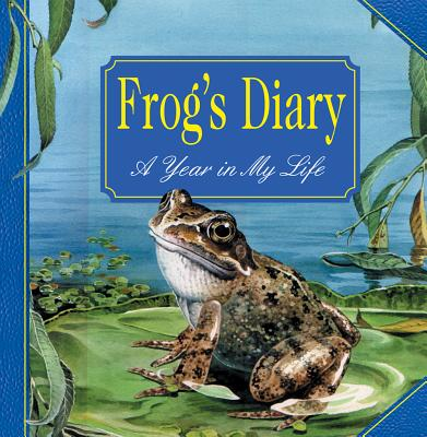 Frog's Diary: A Year in My Life