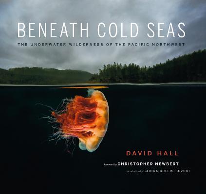Beneath Cold Seas: The Underwater Wilderness