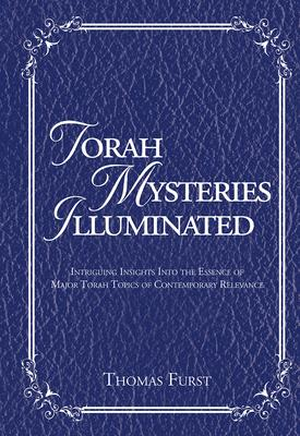 Torah Mysteries Illuminated: Intriguing Insig