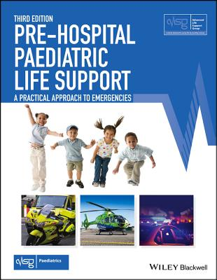 Pre-Hospital Paediatric Life Support: A Practical Approach to Emergincies