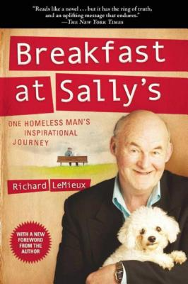 Breakfast at Sally's: One Homeless Man's Insp