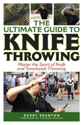 The Ultimate Guide to Knife Throwing: Master