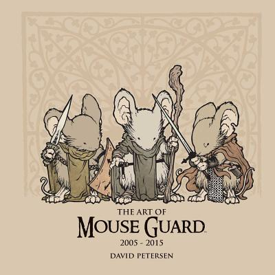 The Art of Mouse Guard 2005~2015