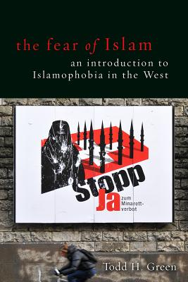 The Fear of Islam: An Introduction to Islamop