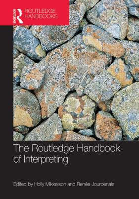 The Routledge Handbook of Interpreting
