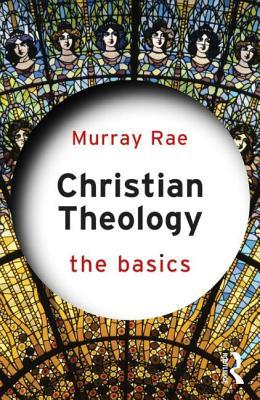 Christian Theology: The Basics