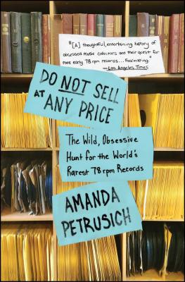 Do Not Sell at Any Price: The Wild Obsessive