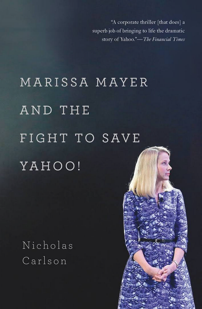 Marissa Mayer and the Fight to Save Yahoo!